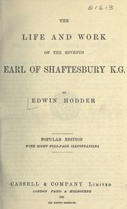 Cover of: The life and work of the seventh Earl of Shaftesbury / by Edwin Hodder | Edwin Hodder