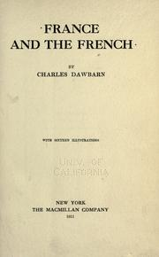 Cover of: France and the French | Charles Dawbarn