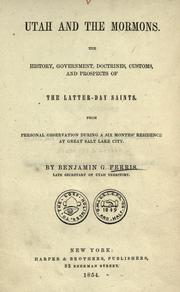 Cover of: Utah and the Mormons | Ferris, Benjamin G.