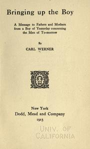 Cover of: Bringing up the boy | Werner, Carl Avery