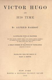 Cover of: Victor Hugo and his time | Alfred Barbou