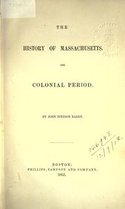 Cover of: The history of Massachusetts by John Stetson Barry