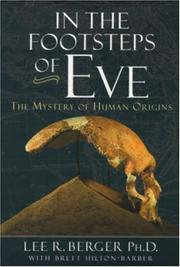 Cover of: In the Footsteps of Eve by Brett Hilton-Barber, Lee R. Berger