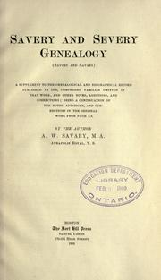 Cover of: Savery and Severy genealogy (Savory and Savary).  A supplement to the Genealogical and biographical record published in 1893 | A. W. Savary