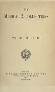 Cover of: My musical recollections | Wilhelm Kuhe