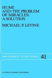 Cover of: Hume and the problem of miracles | Michael P. Levine