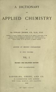 Cover of: A dictionary of applied chemistry by Thorpe, T. E. Sir
