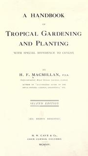 Cover of: A handbook of tropical gardening and planting, with special reference to Ceylon by Hugh Fraser Macmillan