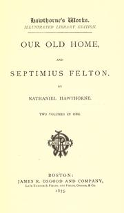 Cover of: Our old home by Nathaniel Hawthorne