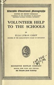 Cover of: Volunteer help to the schools | Ella Lyman Cabot