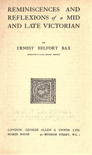 Cover of: Reminiscences and reflexions of a mid and late Victorian by Ernest Belfort Bax