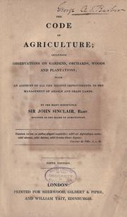 Cover of: The code of agriculture by Sinclair, John Sir