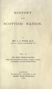 Cover of: History of the Scottish nation by J. A. Wylie