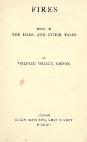 Cover of: The hare, and other tales | Wilfrid Wilson Gibson
