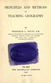 Cover of: Principles and methods of teaching geography | Frederick Leopold Holtz
