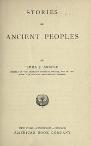 Cover of: Stories of ancient peoples by Emma Josephine Arnold