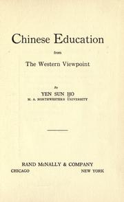 Cover of: Chinese education from the western viewpoint by Yen, Sun Ho.