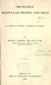 Cover of: Mechanics, molecular physics and heat by Robert Andrews Millikan