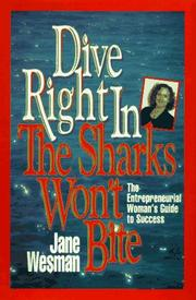 Cover of: Dive right in by Jane Wesman
