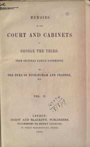 Cover of: Memoirs of the court and cabinets of George the Third | Buckingham and Chandos, Richard Plantagenet Temple Nugent Brydges Chandos Grenville Duke of
