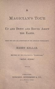A magician's tour: up and down and round about the earth