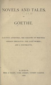 Cover of: Novels and tales by Goethe by Johann Wolfgang von Goethe