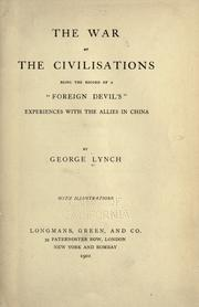 Cover of: The war of the civilisations | Lynch, George