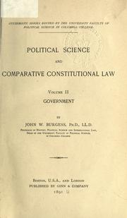 Cover of: Political science and comparative constitutional law by John William Burgess