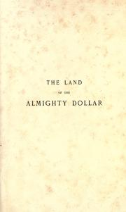 Cover of: The land of the almighty dollar | H. Panmure Gordon