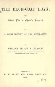 Cover of: The blue-coat boys by William Harnett Blanch