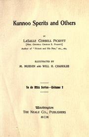 Cover of: Kunnoo sperits and others | La Salle Corbell Pickett