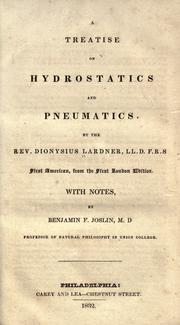 Cover of: A treatise on hydrostatics and pneumatics by Dionysius Lardner