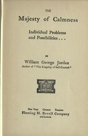Cover of: The majesty of calmness by Jordan, William George