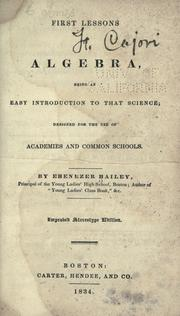 Cover of: First lessons in algebra by Ebenezer Bailey