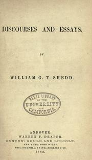 Cover of: Discourses and essays | Shedd, William Greenough Thayer