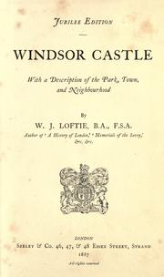 Cover of: Windsor Castle | W. J. Loftie