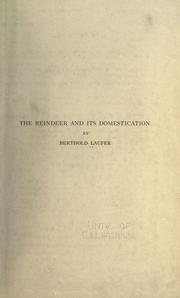 Cover of: The reindeer and its domestication by Berthold Laufer