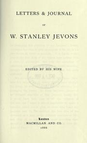 Cover of: Letters & journal of W. Stanley Jevons | William Stanley Jevons