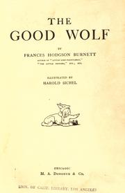 Cover of: The good wolf | Frances Hodgson Burnett