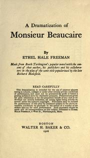 Cover of: A dramatization of Monsieur Beaucaire | Ethel Hale Freeman