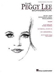 Cover of: The Peggy Lee Songbook by Peggy Lee