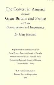 Cover of: The contest in America between Great Britain and France | Mitchell, John