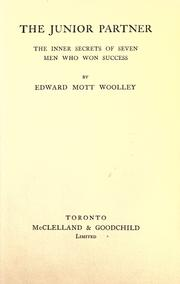 Cover of: The junior partner | Edward Mott Woolley