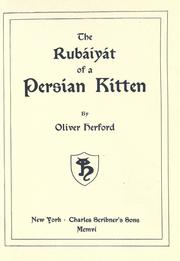 Cover of: The Rubáiyát of a Persian kitten by Oliver Herford