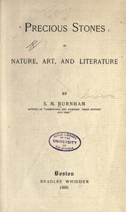 Cover of: Precious stones in nature, art, and literature by S. M. Burnham