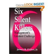 Cover of: Six Silent Killers | James Raymond Fisher Jr.