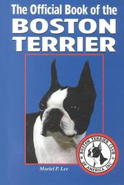 Cover of: The Official Book of the Boston Terrier | Muriel Lee