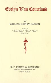 Cover of: Evelyn Van Courtland | William Henry Carson