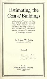 Cover of: Estimating the cost of buildings | Arthur Waldo Joslin