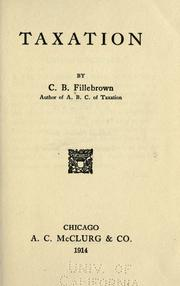 Cover of: Taxation | Fillebrown, Charles Bowdoin